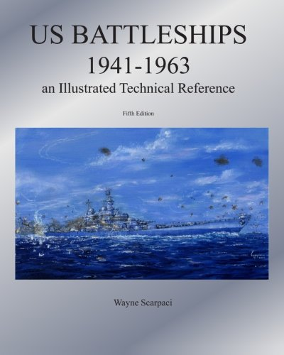 Download US Battleships 1941-1963: An Illustrated Technical Reference ebook