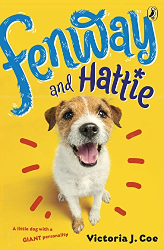 Fenway and Hattie by [Coe, Victoria J.]