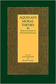 aquinass essay honor in kretzmann moral norman theory
