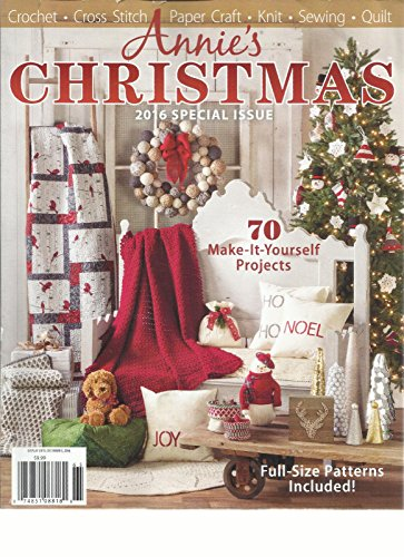 ANNIES CHRISTMAS MAGAZINE 2016 SPECIAL ISSUE 70 MAKE-IT-YOURSELF PROJECTS