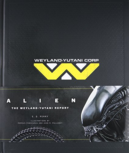 Alien  The Weyland Yutani Report
