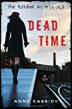 Dead Time, Anne Cassidy, 0802734464