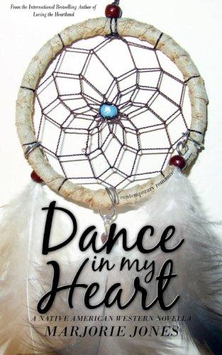 Contemporary Romance: Dance In My Heart - A Native American Western Novella ebook