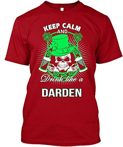 keep-calm-and-drink-like-a-darden-irish-t-shirt-mediumred