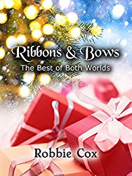 Ribbons & Bows (The Best of Both Worlds Book 1)