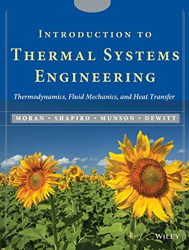 Synapse Engineering - Introduction to Thermal Systems Engineering: Thermodynamics, Fluid Mechanics, and Heat Transfer