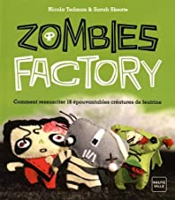 Zombies factory par Nicola Tedman