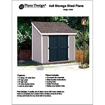 Slant / Lean To Roof Style Storage Shed Plans, 4u0027 X 8u0027 Plans