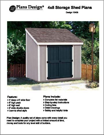 Slant / Lean To Roof Style Storage Shed Plans, 4' x 8' Plans Design 10408