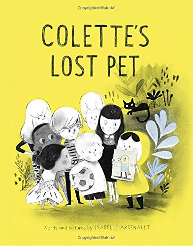 Colette's Lost Pet [Isabelle Arsenault] (Tapa Dura)