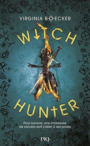 Witch Hunter - Tome 1 de Virginia Boecker 51l3aosOT9L