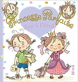 Amazon.fr - Zoe à l'école - Fabienne Blanchut, Camille Dubois - Livres