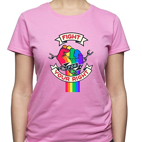 EUGINE DREAM Fight for Your Right Gay Rights T-Shirt Donna Rosa
