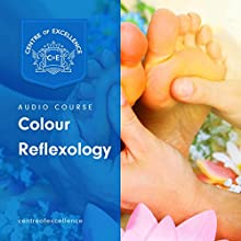 Color Reflexology Audiobook by Centre of Excellence Narrated by Brian Greyson