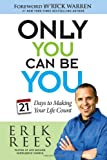 Only You Can Be You, Erik Rees, 141657302X