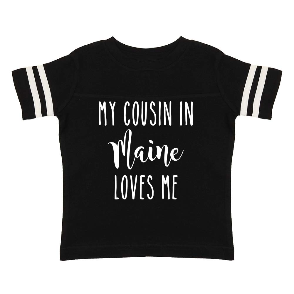 My Cousin in Maine Loves Me Toddler//Kids Sporty T-Shirt