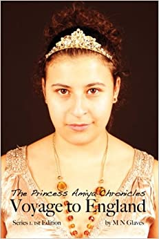 The Princess Amiya Chronicles: Voyage to England: Volume 1
