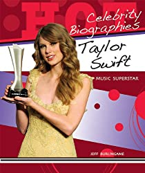 Taylor Swift: Music Superstar (Hot Celebrity Biographies)