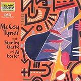 Mccoy Tyner With Stanley Clarke & Al Foster (Hybr)