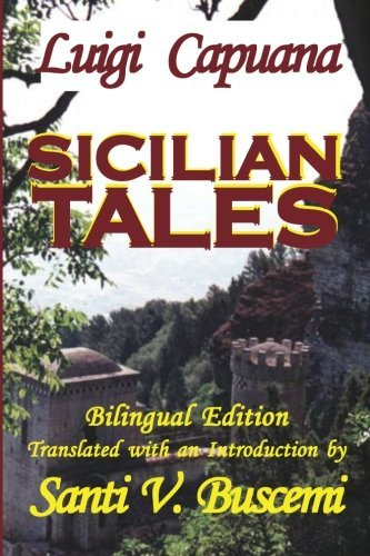 Sicilian Tales C'Era Una VOLTA = Once Upon a Time (English and Italian Edition)