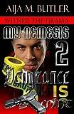 Vengeance Is Mine (My Nemesis Book 2)