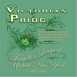 Victorian Pride - Forgotten Songs of Upstate New York Music CD