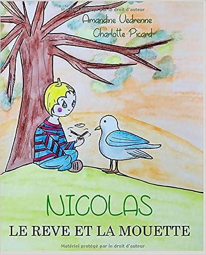 NICOLAS: REVE MOUETTE