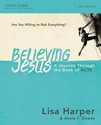 Believing Jesus Study Guide: A Journey Through the Book of - Green Acres Mall