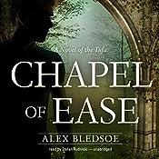 Chapel of Ease: The Tufa Novels, Book 4 | Alex Bledsoe