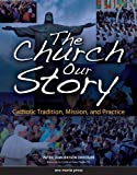 img - for The Church, Our Story by Patricia Morrison Driedger (2005-10-31) book / textbook / text book
