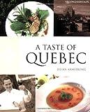 A Taste of Quebec, Julian Armstrong, 0781809029