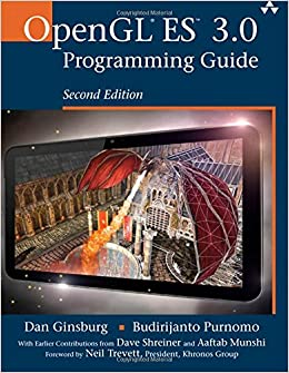 OpenGL ES 3 0 Programming Guide (2nd Edition): Amazon co uk: Dan