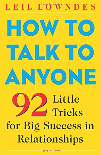 How to Talk to Anyone: 92 Little Tricks for Big Success in Relationships (Make People Like You compare prices)