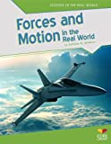 Forces and Motion in the Real World, Kathleen M. Muldoon, 1617837407
