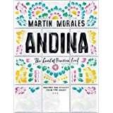 Andina: The Heart of Peruvian Food: Recipes and...