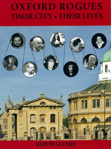 Oxford Rogues: Their City, Their Lives