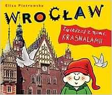 Wroclaw. Zwiedzaj z nami krasnalami (Polska wersja jezykowa): Eliza