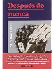 Después de nunca: 30 (Colección Pulpas)