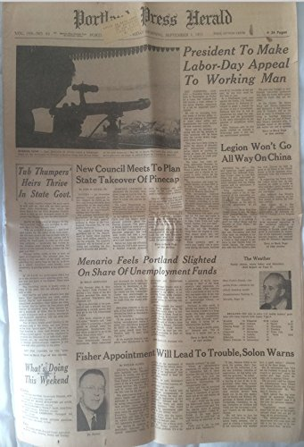 Portland Press Herald  September 3  1971  Nixon Appeal To Working Man  Legion Wont Go All Way On China  And Various