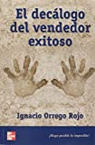 img - for El Decalogo del Vendedor Exitoso (Spanish Edition) book / textbook / text book