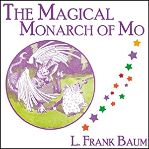 The Magical Monarch of Mo Audiobook