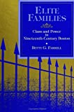 img - for Elite Families: Class and Power in Nineteenth-Century Boston (S U N Y Series in the Sociology of Work and Organizations) book / textbook / text book