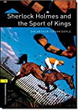 Sherlock Holmes and the Sport of Kings (Oxford Bookworms Library, Stage 1)