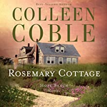 Rosemary Cottage Audiobook by Colleen Coble Narrated by Devon O'Day