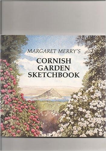 Book Margaret Merry's Cornish Garden Sketchbook by Margaret Merry (1994-10-07)