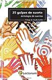 25 Golpes de Suerte, Claudia Guillen, 1494940760