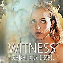 WITNESS: OTTER CREEK, VOLUME 1
