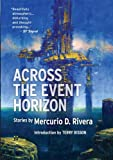 Across the Event Horizon, Mercurio D. Rivera, 1907069518