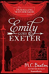 Emily Goes To Exeter (The Traveling Matchmaker series Book 1)