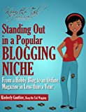 Standing Out in a Popular Blogging Niche